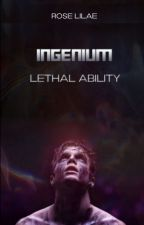 Ingenium - Monstrous Ability by _Rosewood_