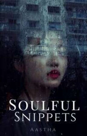 Soulful Snippets by loveandquotes