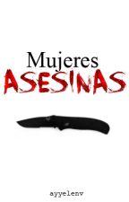 Mujeres asesinas by ayyelenv