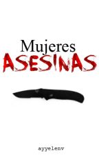 Mujeres asesinas by bornto-shine