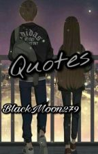 Quotes ( Full ) by TuNgon279