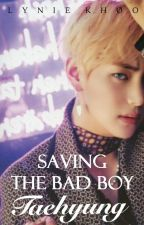Saving The Bad Boy Taehyung ♕ [ on hold ] by crystaellized