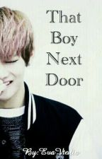 That Boy Next Door | Kim Taehyung FF by EvaVtolia