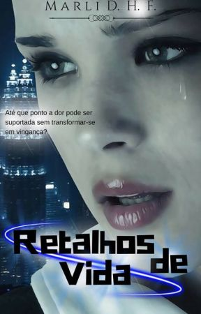 Retalhos de Vida by MarliDiasHernandezFe