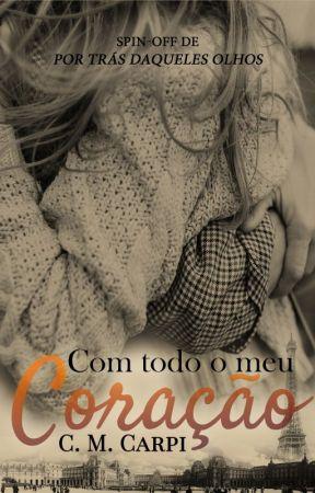 Com Todo O Meu Coração by CMCarpi