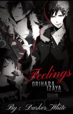 Feelings ❤ Izaya Orihara by Darker_White