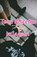 Team 10·RiceGum//Instagram [[2]]  [DISCONTINUED]  by pastelXrandomness
