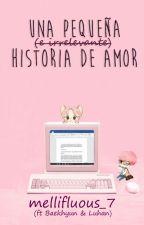 Una pequeña (e irrelevante) historia de amor  ↪   [ChenMin] by Mellifluous_7