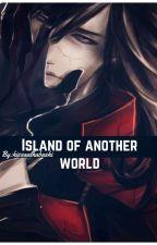جزيرة من عالم أخر *مكتملة* by hissaa1997