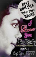 I Love You Endlessly || A Michael Jackson Fanfiction | #Wattys2019 by Sim_FI777