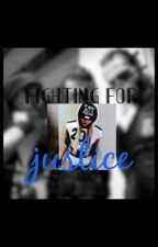 Fighting for Justice by SadieRobinson4