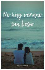 No hay verano sin beso by ambstories