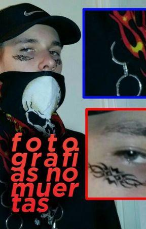 fotografías no-muertas. by genocidas