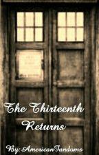 The Thirteenth Returns by weebeasties