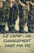 Le camp : Un changement dans ma vie by KisaSuga