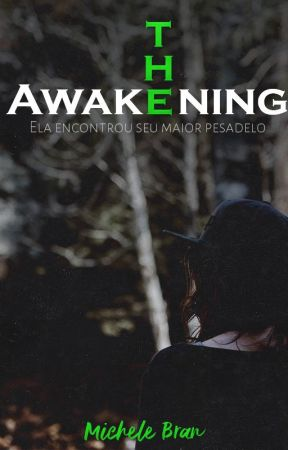 The Awakening by MicheleBran