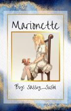 Marionette (Fairytail x reader) by Sassy_Sushi