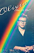 Olivia;She Or He? | narry storan | Terminada| Editando✔ by GiselaStoran