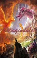 Dragontale (Book 1 of the 8th Nation Series) by direwolf109