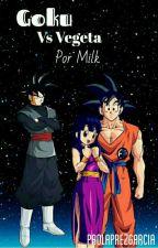 goku vs Vegeta por milk  (Terminada) by ka0964