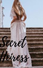 SECRET HEIRESS (KATHNIEl) [Completed] by sweetperfection