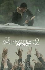 The Walking Dead Addict 2 by Darylrds