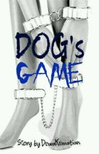 DOG's GAME [slow update] by Ellocris