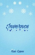 Invernos (Conto) by KssiLopes