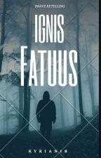 Ignis Fatuus (Brave Retelling) by Kyrian18