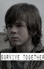 Survive Together (The Walking Dead/ Carl Grimes Love Story) by twdgrimes16