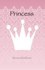 Princess by BananaMuffin99