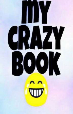 my crazy book 😂 by sarah_Styles_bmw