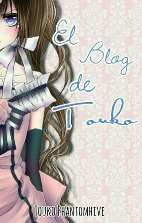 El Blog de Touko  by Hello_Touko_Funtom