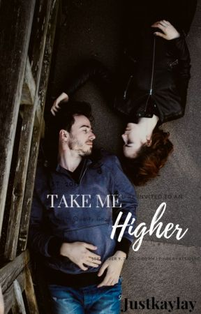 Take Me Higher by JustKaylay