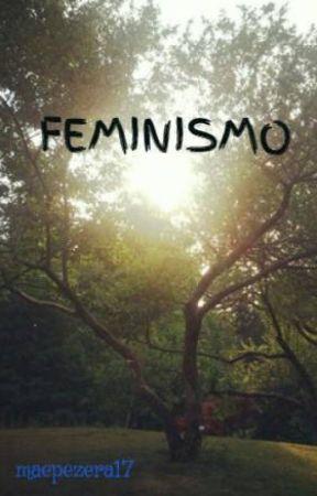 FEMINISMO by maepezera17