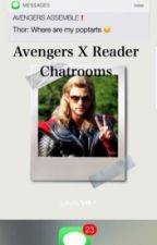 Avengers x reader chatrooms! by PrettyManKoury