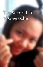 The Secret Life of Gavroche by GirlGigit