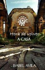 Hora de volver a casa. by IsabelAvila135