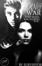 Gang Wars (NOT EDITED) by florencity
