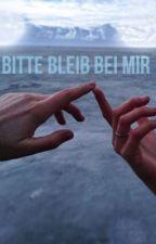 Bitte bleib bei mir by qsertz