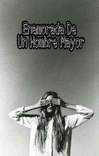 Enamorada De Un Hombre Mayor by danielamelinao