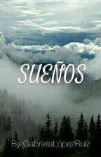 Sueños by GabyAlejandra008