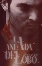 La Amada Del Lobo. •EDITANDO• by MayelinRiijOo