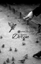 Deryn || A Marauders Era Fanfic by asolina