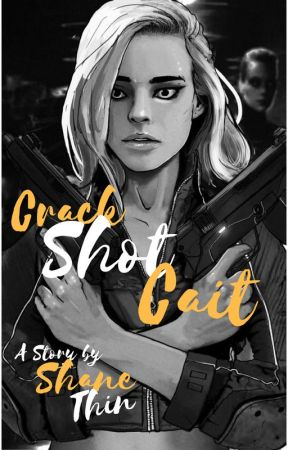 Crack Shot Cait (Retcons) by Shane_Thin