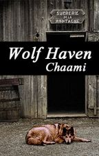 Wolf Haven by Chaami