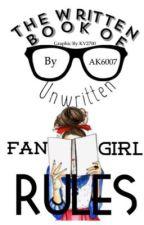 The Written Book of Unwritten Fangirl Rules  by AK6007