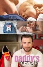 Daddy's Hands [Chris Evans] by Humble_beginnings