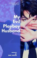My evil playboy husband (Jungkook ff) by jiahArmyQueens