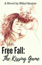 Free Fall: The Kissing Game by lraysantos